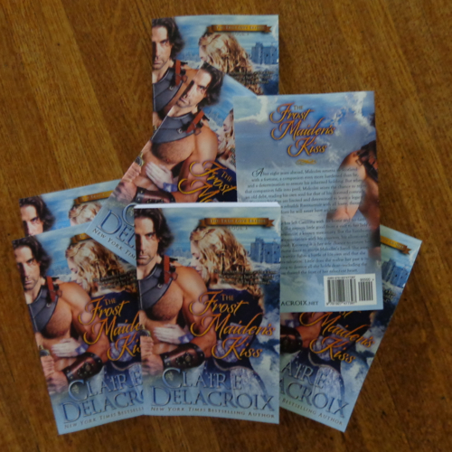 print copies of The Frost Maiden's Kiss, a medieval romance and #3 of The True Love Brides series by Claire Delacroix