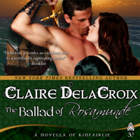 The Ballad of Rosamunde by Claire Delacroix, a short story and medieval romance in audio