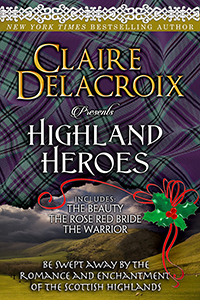 Highland Heroes 2016 edition, a boxed set of three medieval Scottish romances by Claire Delacroix
