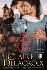 The Crusader's Kiss, #3 in the Champions of St Euphemia series of medieval romances by Claire Delacroix
