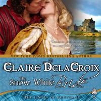 The Snow White Bride, a medieval romance by Claire Delacroix
