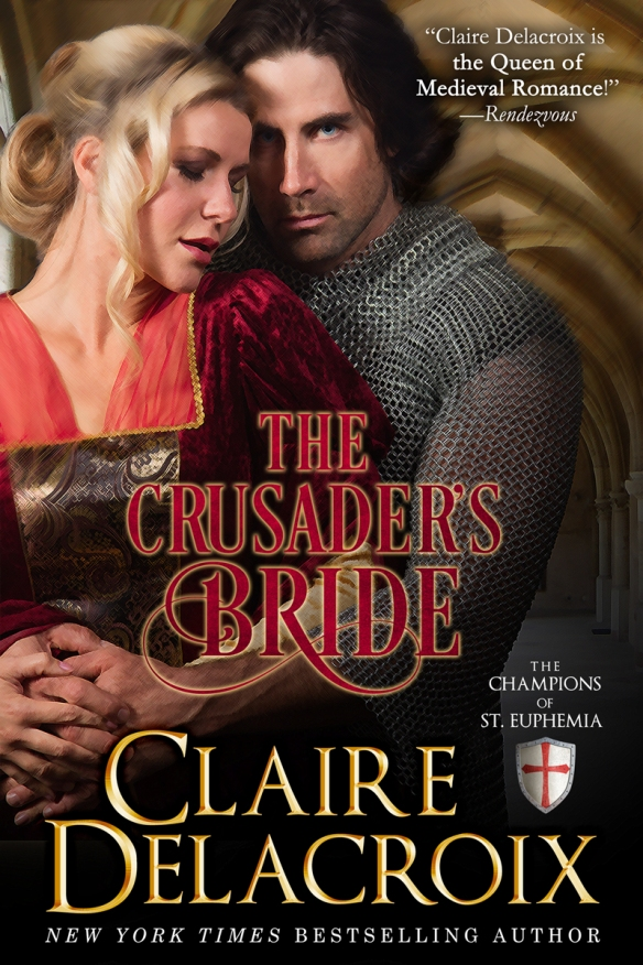 The Crusader's Bride, first in a new series of medieval romances by Claire Delacroix