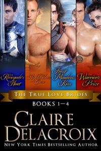 The True Love Brides Boxed Set of medieval romances by Claire Delacroix