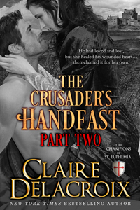 The Crusader's Handfast: Part Two by Claire Delacroix