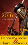 2016 Book Sampler by Deborah Cooke and Claire Delacroix