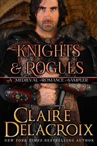 Knights and Rogues of Medieval Romance by Claire Delacroix