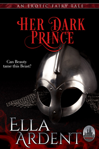 Her Dark Prince, book #1 in Ella Ardent's Tales from Euphoria series of erotic romances