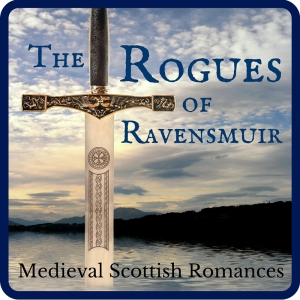 The Rogues of Ravensmuir, a series of medieval Scottish romances by Claire Delacroix