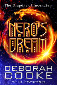 Nero's Dream, #1.5 in the Dragons of Incendium series by Deborah Cooke