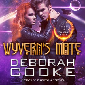 Wyvern's Mate, book #1 of the Dragons of Incendium series of paranormal romances by Deborah Cooke, in audio