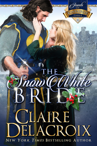 The Snow White Bride, third in the Jewels of Kinfairlie series of medieval Scottish romances by Claire Delacroix