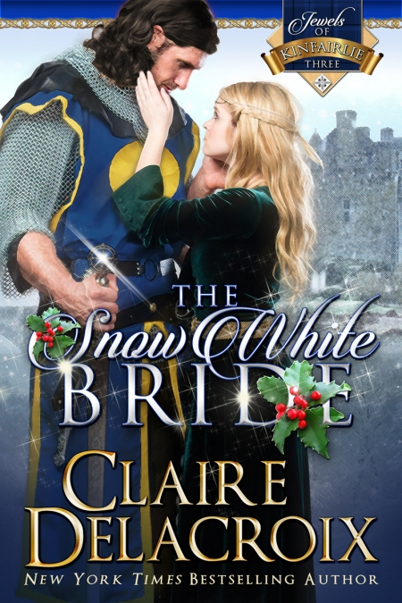 The Snow White Bride, book #3 in the Jewels of Kinfairlie series of medieval Scottish romances by Claire Delacroix