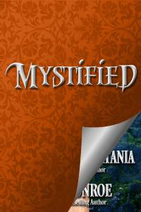 Mystified, #3 of The Haunting of Castle Keyvnor series of Regency romance novellas