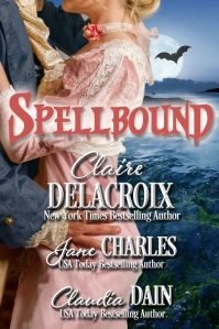 Spellbound, a Regency romance anthology by Claire Delacroix, Jane Charles and Claudia Dain
