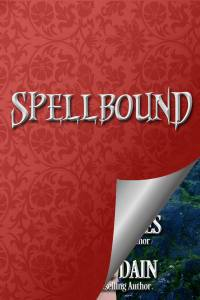 Spellbound, #4 of The Haunting of Castle Keyvnor series of Regency romance novellas