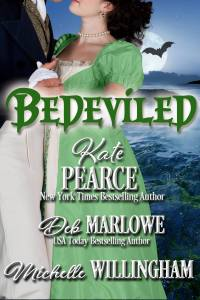 Bedeviled, an anthology of Regency romance novellas by Kate Pearce, Deb Marlowe and