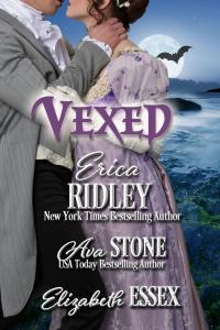 Vexed, an anthology of Regency romance novellas by Erica Ridley, Ava Stone and Erica Monroe