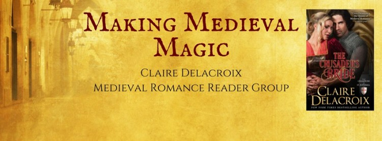 Making Medieval Magic Facebook discussion group for Claire Delacroix medieval romances