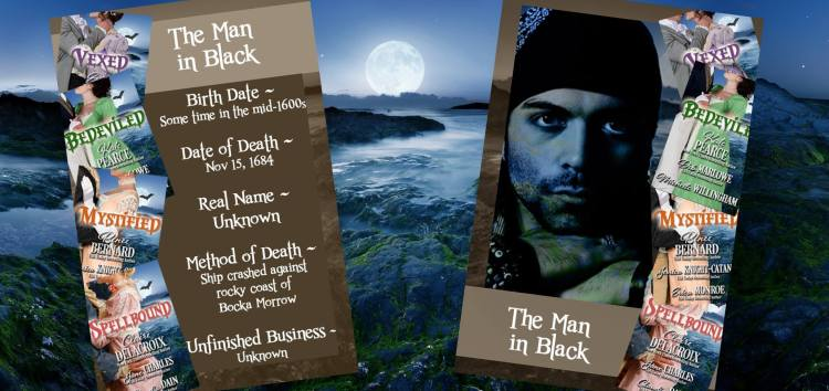 The Man in Black, a ghost in the Haunting of Castle Keyvnor series of Regency romance novellas.