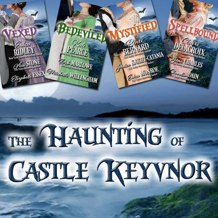 The Haunting of Castle Keyvnor, a Regency Romance novella collection