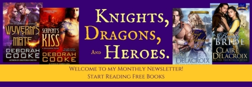 Knights Dragons and Heroes, Welcome to Deborah Cooke (and Claire Delacroix)'s newsletter.