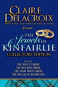 The Jewels of Kinfairlie Collectors' Edition of medieval Scottish romances by Claire Delacroix