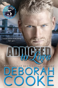 Addicted to Love, book #2 in the Flatiron Five series of contemporary romances by Deborah Cooke