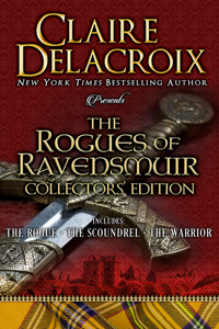 The Rogues of Ravensmuir hard cover Collectors' Edition of medieval Scottish romances by Claire Delacroix