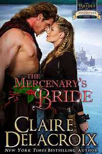 The Mercenary's Bride, book #1 of the Brides of Inverfyre series of medieval Scottish romances by Claire Delacroix