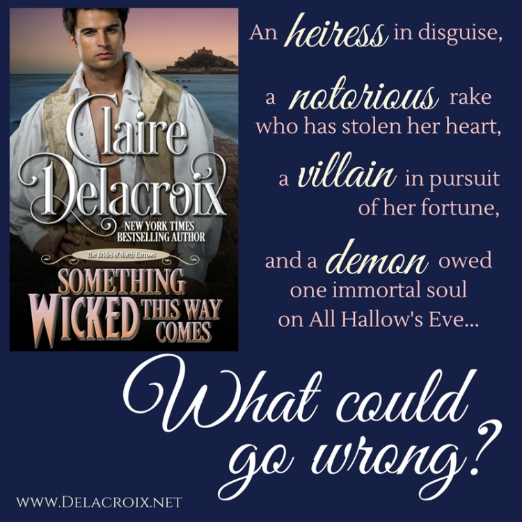 Something Wicked This Way Comes, a Regency romance novella by Claire Delacroix
