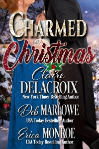 Charmed at Christmas, one of the Christmas at Castle Keyvnor anthologies of Regency romances, including one by Claire Delacroix