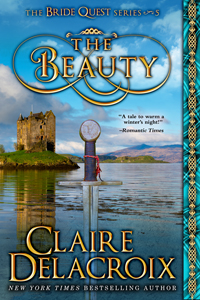 The Beauty, book #5 of the Bride Quest series of medieval romances by Claire Delacroix