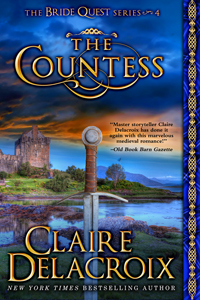 The Countess, book #4 of the Bride Quest series of medieval romances by Claire Delacroix
