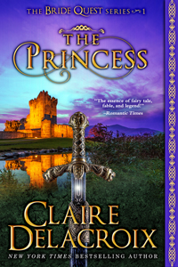 The Princess, book #1 of the Bride Quest series of medieval romances by Claire Delacroix