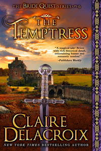 The Temptress, book #6 of the Bride Quest series of medieval romances by Claire Delacroix