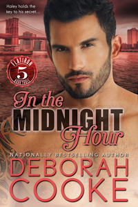 In the Midnight Hour, book #3 of the Flatiron Five series of contemporary romances by Deborah Cooke
