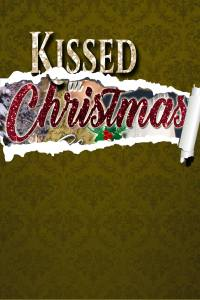 Kissed at Christmas, a Regency romance anthology set at Castle Keyvnor