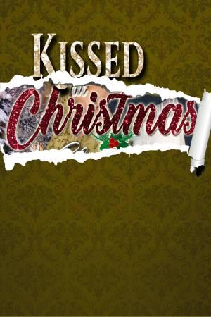 Kissed at Christmas, a Regency romance anthology set at Castle Keyvnor