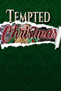 Tempted at Christmas, a Regency romance anthology set at Castle Keyvnor