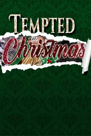 Tempted at Christmas, a Regency romance anthology set at Castle Keyvnor
