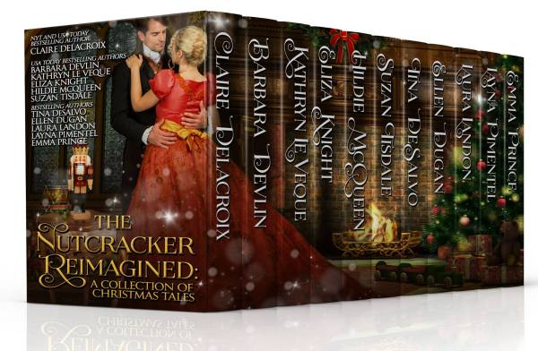 The Nutcracker Reimagined, a themed Christmas anthology of romance novellas