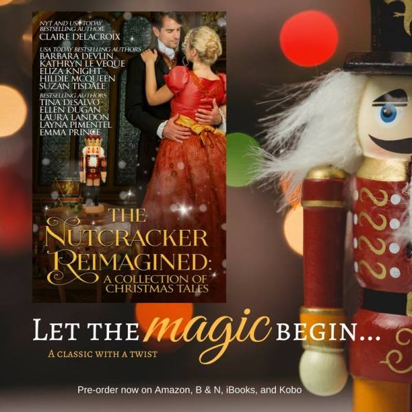 The Nutcracker Reimagined, a holiday anthology of romance novellas