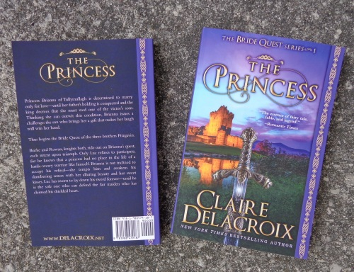 The Princess, book #1 of the Bride Quest series of medieval romances by Claire Delacroix, new print edition
