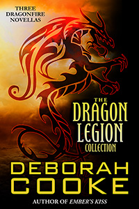 The Dragon Legion Collection, a Dragonfire bundle, by Deborah Cooke