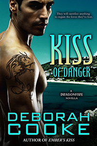 Kiss of Danger, a Dragonfire novella and #10 in the paranormal romance series by Deborah Cooke