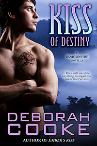 Kiss of Destiny, a Dragonfire novella and #12 in the paranormal romance series by Deborah Cooke