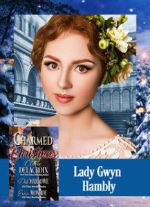 Lady Gwyn Hambly heroine of Deb Marlowe's Regency romance novella in Charmed at Christmas