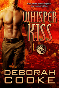 Whisper Kiss, #6 of the Dragonfire Novels, a series of paranormal romances by Deborah Cooke