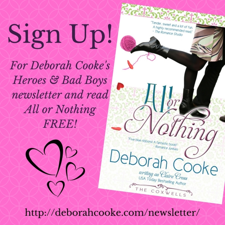 Sign up for Deborah Cooke's Heroes & Bad Boys newsletter and read All or Nothing free!