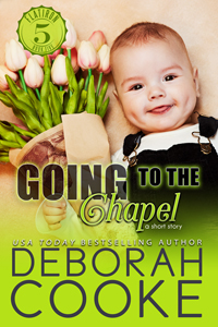 Going to the Chapel, a short story and #5 in the Flatiron Five series by Deborah Cooke